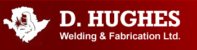 D. Hughes Welding & Fabrication Ltd.